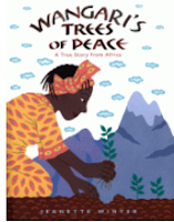 https://www.goodreads.com/book/show/4010047-wangari-s-trees-of-peace?from_search=true