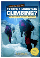 https://www.goodreads.com/book/show/14352430-can-you-survive-extreme-mountain-climbing?from_search=true