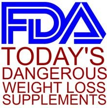 Today's dangerous weight loss supplements