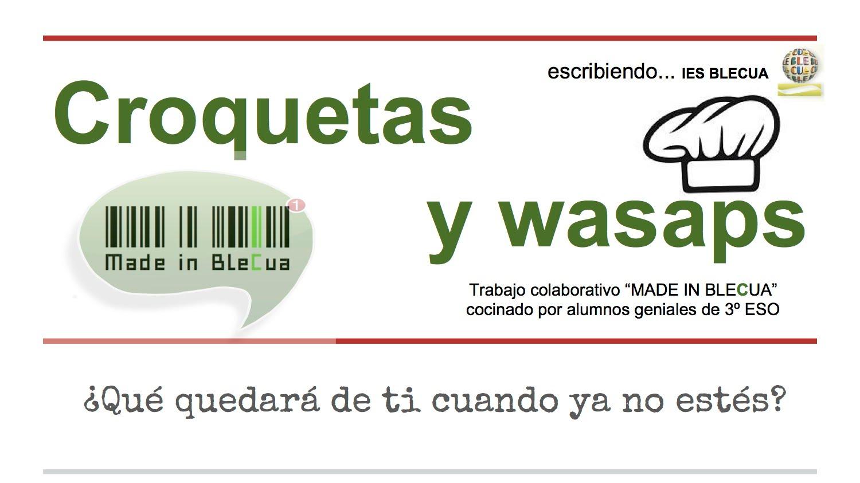 https://sites.google.com/a/iesblecua.com/croquetasywassupmadeinblecua/home