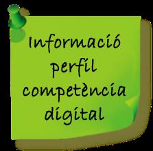 Informació perfil competència digital