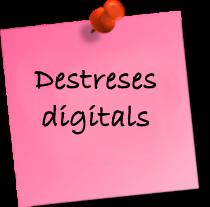Destreses digitals