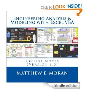 http://www.amazon.com/Engineering-Analysis-Modeling-Excel-VBA-ebook/dp/B00I4GKDW2/ref=tmm_kin_swatch_0?_encoding=UTF8&sr=1-3&qid=1392487530