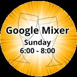 Google Mixer Sunday 6:00-8:00