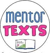 https://sites.google.com/a/jeffcoschools.us/elementary-ela/mentor-text-ideas