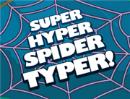 http://www.slimekids.com/games/typing-games/super-hyper-spider-typer.html