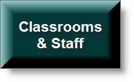 Classrooms & Staff