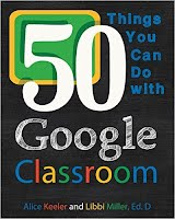 http://www.amazon.com/Things-You-Can-Google-Classroom/dp/098615542X/ref=la_B00XAIP6XU_1_1?s=books&ie=UTF8&qid=1431222072&sr=1-1