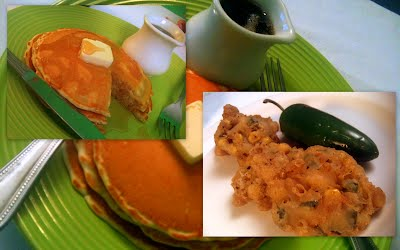 Pancakes and Corn-Jalepeno Fritters