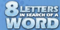 http://www.vocabulary.co.il/word-play/8-letters-in-search-of-a-word/