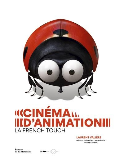 http://editionsdelamartiniere.fr/ouvrage/cinema-d-animation-la-french-touch/9782732480114