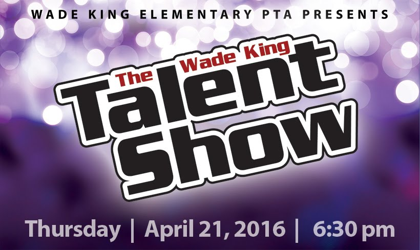 Wade King Talent Show