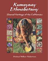 Kumeyaay Ethnobotany by Michael Wilken-Robertson