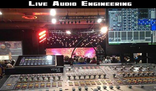 Live Audio Engineering