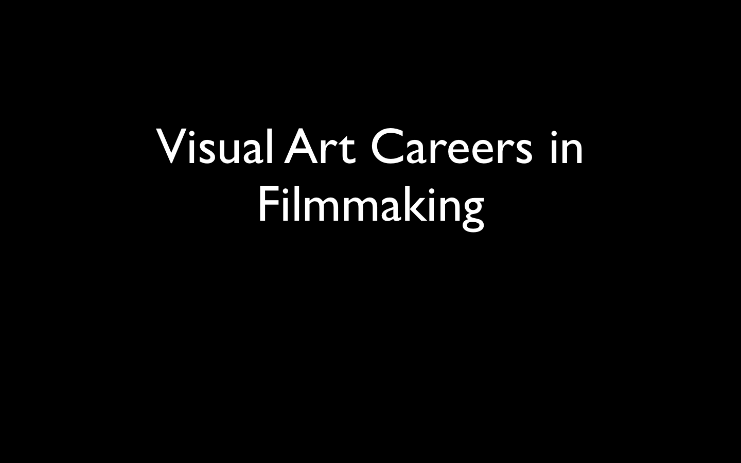 visual art careers in filmmaking mms visual arts visual art careers in filmmaking