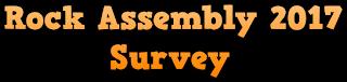https://www.surveymonkey.co.uk/r/rockassembly2017