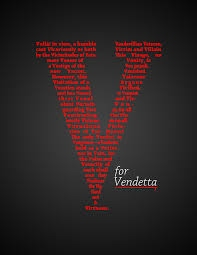 v for vendetta j for justice v for vendetta i decided that a good topic for my essay would be about revenge the entire plot and purpose of v for vendetta was about v getting revenge for not only what