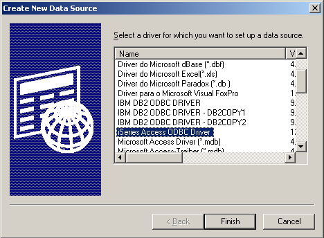 Scroll down and choose iSeries Access ODBC Driver