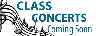 Class Concerts Coming Soon