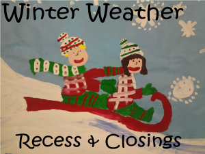 Winter weather policy regarding recess, closings, etc.