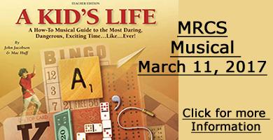 MRCS Musical 2017 - A Kid's Life