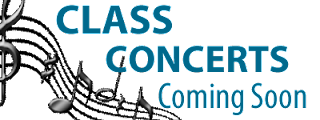 Class Concerts Coming Soon!