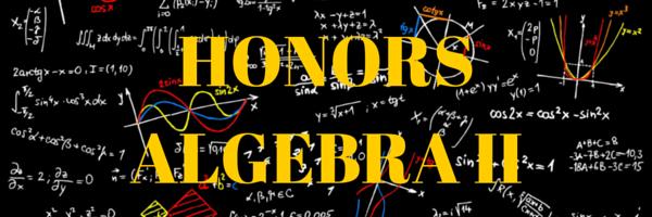 Honors Algebra II - Mr. Higgins' Classroom