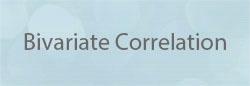 Bivariate Correlation (with Pearson's Coefficient)