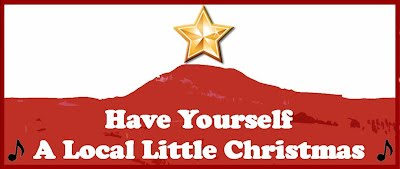 Have yourself a local little Christmas