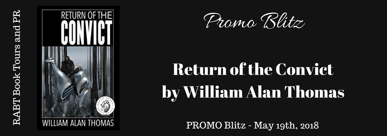 #Blitz - Return of the Convict by William Alan Thomas