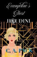 https://sites.google.com/a/myaddictionisreading.com/halloween-book-blast-2018/evangeline-s-ghost-houdini