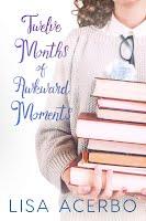 https://sites.google.com/a/myaddictionisreading.com/labor-day-book-blast-2018/twelve-months-of-awkward-moments