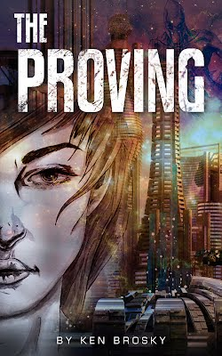 The Proving by Ken Brosky