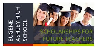 Eugene Ashley High School Scholarship for Future Teachers