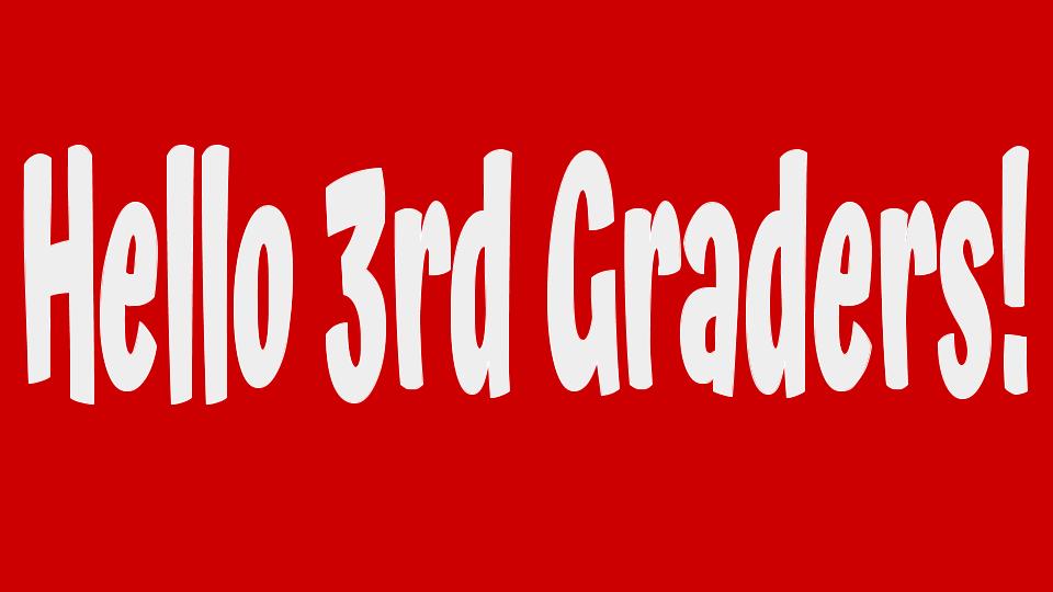 Third Grade Virtual Visit