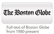 http://libraries.state.ma.us/login?db=Proquest_Globe&locid=mlin_b_massblc