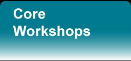 Core Workshops