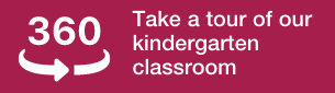 Take a 3D tour of our kindergarten classroom