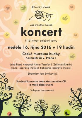 Koncert k 15. výročí založení sboru Orfej, 16. 10. 2016 v aule Michnova paláce (Tyršův dům), Praha.