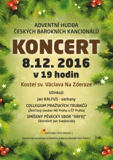Koncert 8. 12. 2016 u Sv. Václava, Na Zderaze, Praha.