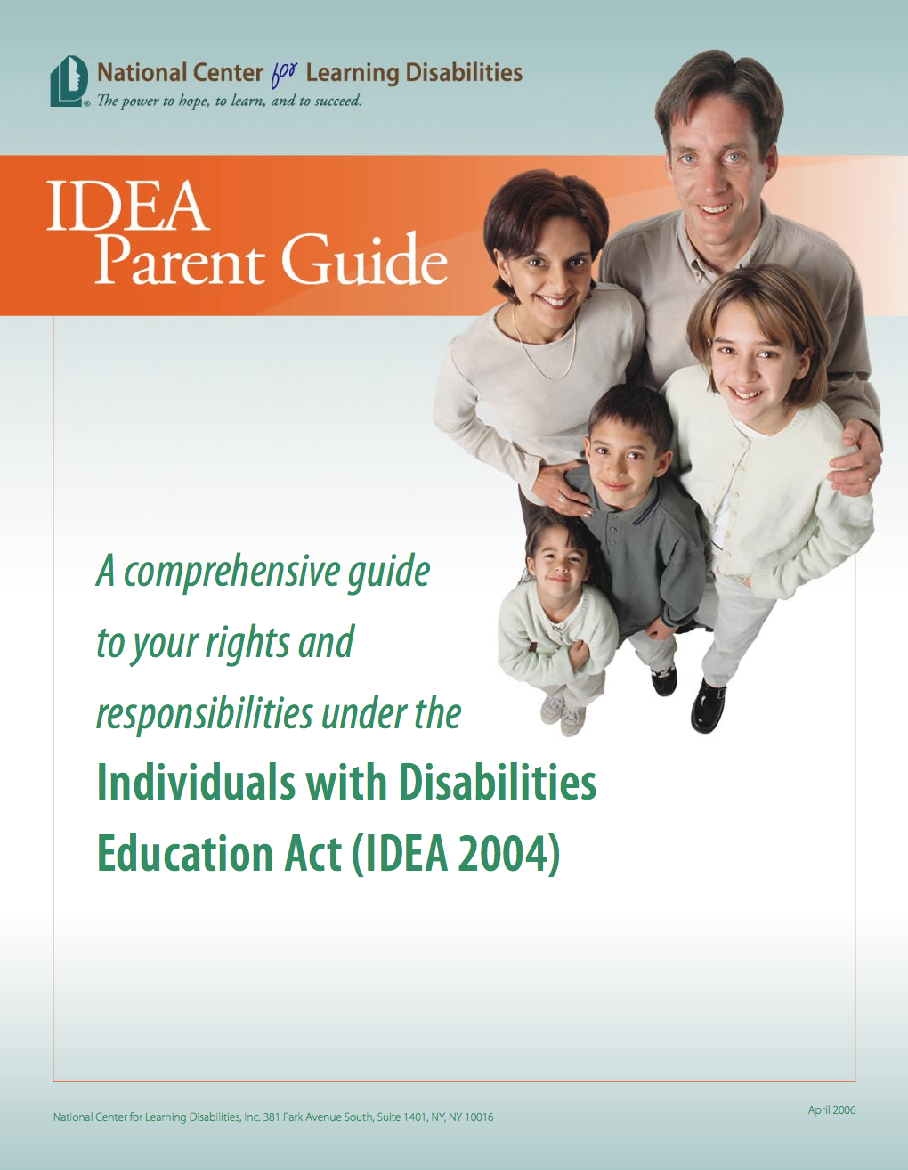 http://www.ncld.org/archives/reports-and-studies/idea-parent-guide-2