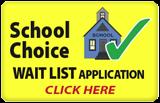 School Choice Wait List - Click Here