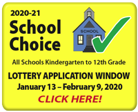 2018-19 School Choice: Application Window Open January 8 - February 2, 2018: Click Here!