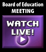 Board of Education Meeting - Watch Live