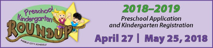 2018-2019 Preschool Application and Kindergarten Registration: April 27 and May 25,2018