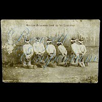 Real Photo Antique Postcard, Mexican Revolution, Mexican Prisoners lined up for Execution