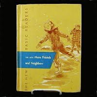 Vintage Book, The New More Friends and Neighbors, School Reading Book, 1956