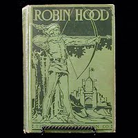 Antique Book: Robin Hood, Edwin Prittie 1923
