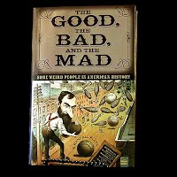 Book, The Good The Bad The Mad, E Randall Floyd