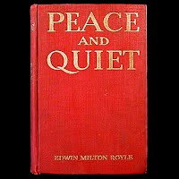 Antique Book 1916, Peace and Quiet, Edwin Royle, Harper and Brothers